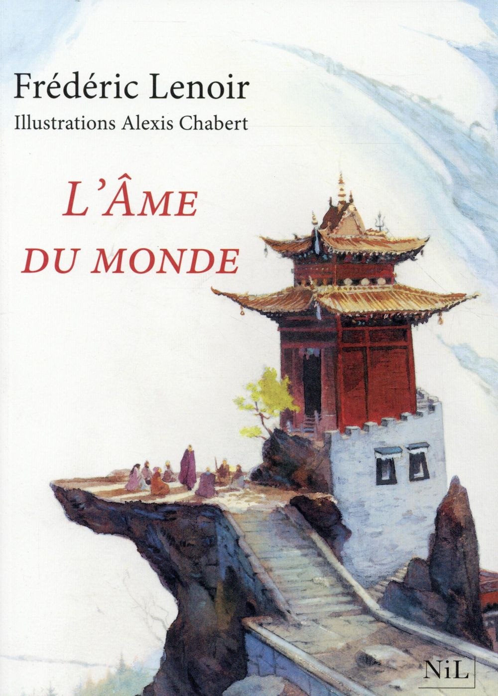 L'AME DU MONDE - EDITION ILLUSTREE -